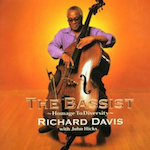 Richard Davis Jazz Bassist.